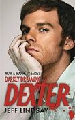 Darkly Dreaming Dexter by Jeff Lindsay (2008-01-24)