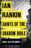 Saints of the Shadow Bible (A Rebus Novel) by Ian Rankin (2014-04-10)