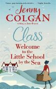 Class: Welcome to the Little School by the Sea (Maggie Adair) by Jenny Colgan (2016-07-28)