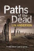 Paths of the Dead (Rhona Macleod) by Lin Anderson (2014-08-14)