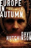 Europe in Autumn by Dave Hutchinson (2014-02-13)