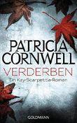 Verderben: Band 8 - Ein Kay-Scarpetta-Roman by Patricia Cornwell (2012-05-15)