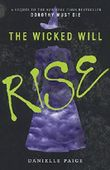 The Wicked Will Rise (Dorothy Must Die) by Danielle Paige (2016-03-15)