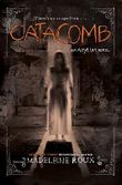 Catacomb (Asylum) by Madeleine Roux (2015-10-08)