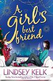 A Girl's Best Friend (Tess Brookes Series, Book 3) by Lindsey Kelk (2015-11-05)