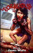 Voracious by Wrath James White (2013-05-22)