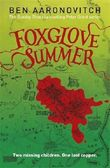 Foxglove Summer by Ben Aaronovitch (2015-01-08)