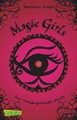 Magic Girls 01: Der verh??ngnisvolle Fluch by Marliese Arold (2011-08-06)
