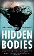 Hidden Bodies by Caroline Kepnes (2016-01-14)