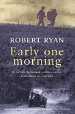 Early One Morning by Robert Ryan (2002-11-04)