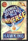 George's Secret Key To The Universe by Lucy Hawking (2007-09-13)
