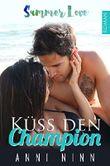 Küss den Champion: Summer Love Band 1