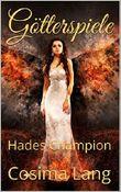Götterspiele: Hades Champion