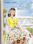 Laila bleibt sich treu : Ernstes und Heiteres aus dem Leben einer jungen Gärtnerin.