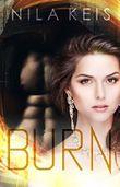 Burn (Bastards of India BOOK 1)
