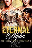 Eternal Alpha: Wolf Shifter Twins Secret Baby Mafia Standalone (Shift Once for Love Book 3)