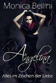 Angelina - Alles im Zeichen der Liebe