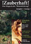 Magazin !Zauberhaft!: Bonusmaterial zur Romanserie Hexenlichtung und zum Band 1: Aller Anfang ist zauberhaft