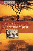 Corinne Hoffmann - Die weiße Massai - Club