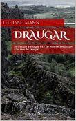Draugar 1: Die Draugar von Ragnarvik / Der Hammer des Druiden / Der Herr der Draugar