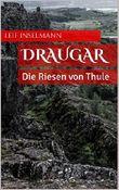 Draugar 2: Die Riesen von Thule