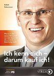 Ich kenn dich - darum kauf ich!: Warum in der neuen Wirtschaft vor dem Geschäft die persönliche Beziehung steht by Robert Nabenhauer (2011-05-24)