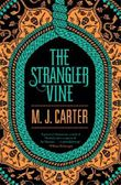 The Strangler Vine by M. J. Carter (2014-01-30)