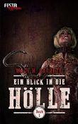 Ein Blick in die Hölle - Buch 2: Festa Extrem