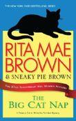 The Big Cat Nap by Rita Mae Brown (2012-04-06)