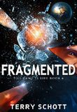 Fragmented (The Game is Life Book 6)
