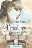 TRUST ME - Verloren in dir (Heartbeat-Love-Stories 1)