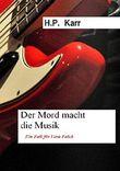 Der Mord macht die Musik - Ein Fall für Vera Falck
