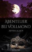 Abenteuer bei Vollmond: Annika & Ben