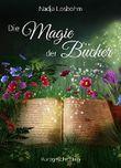 Die Magie der Bücher (Kurzgeschichten)