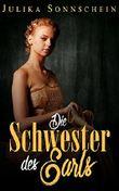 Die Schwester des Earls - Ein Regency Roman Sammelband: Historischer Liebesroman zu Zeiten der Regentschaftszeit