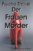 Der Frauen Mörder - Psycho-Thriller