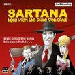 Sartana: Noch warm und schon Sand drauf