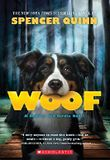 Woof: A Bowser and Birdie Novel by Spencer Quinn (2016-04-26)