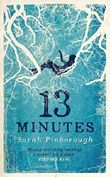 13 Minutes by Sarah Pinborough (2016-02-18)