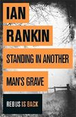 Standing in Another Man's Grave (A Rebus Novel) by Ian Rankin (2012-11-08)