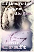 Die Prophezeiung - Lillies Reise gegen die Zeit