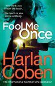 Fool Me Once by Harlan Coben (2016-03-24)