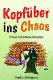 Chaos beim Hexenmeister
