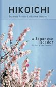 Japanese Reader Collection Volume 1: Hikoichi by Clay Boutwell (2013-02-22)