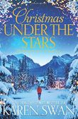Christmas Under the Stars by Karen Swan (2016-11-03)