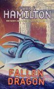 Fallen Dragon by Peter F. Hamilton (2006-01-26)