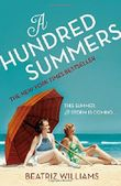 A Hundred Summers by Beatriz Williams (2015-07-16)
