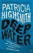 Deep Water: A Virago Modern Classic (VMC) by Patricia Highsmith (2015-05-07)