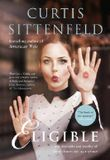 Eligible: The book of the summer by Curtis Sittenfeld (2016-04-21)