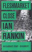 Fleshmarket Close - An Inspector Rebus Novel 15 by Ian Rankin (2008-11-08)